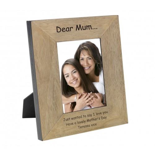 Dear Mum...Wood Frame 6x4