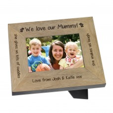 We love our Mummy! Wood Frame 6x4