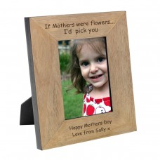 If Mothers were Flowers Wood Photo Frame 7x5