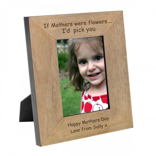 If Mothers were Flowers Wood Photo Frame 6x4